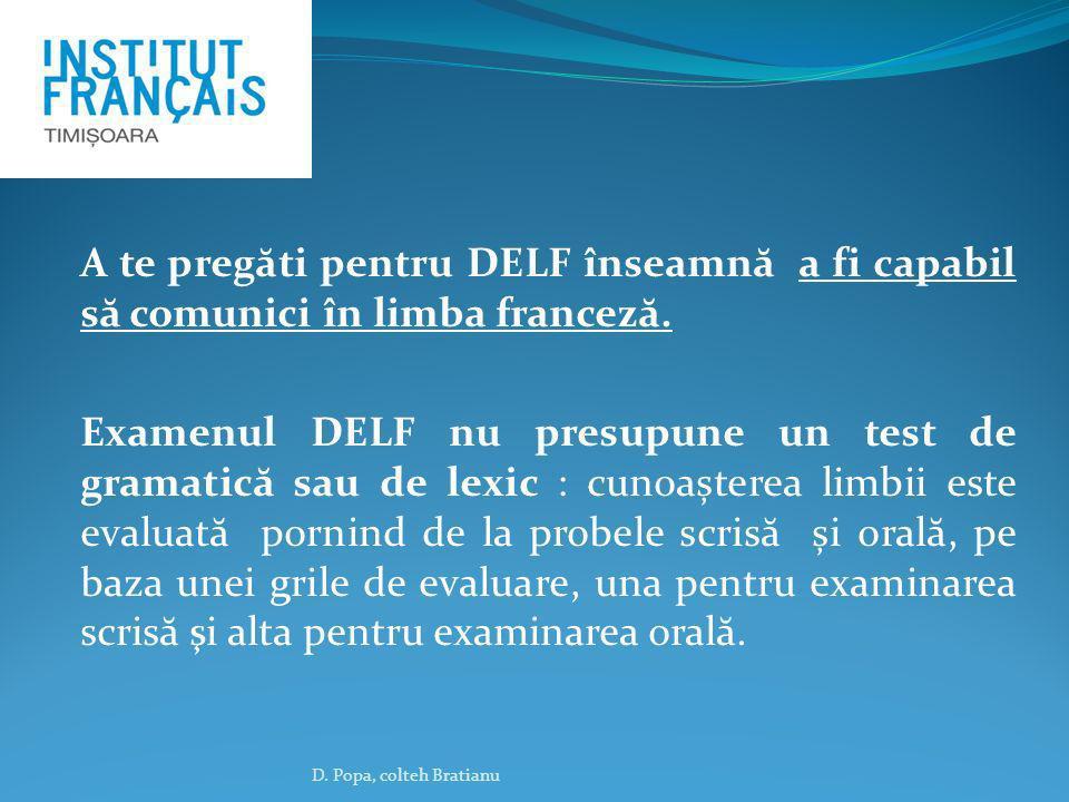 A te pregăti pentru DELF înseamnă a fi capabil să comunici în limba franceză.