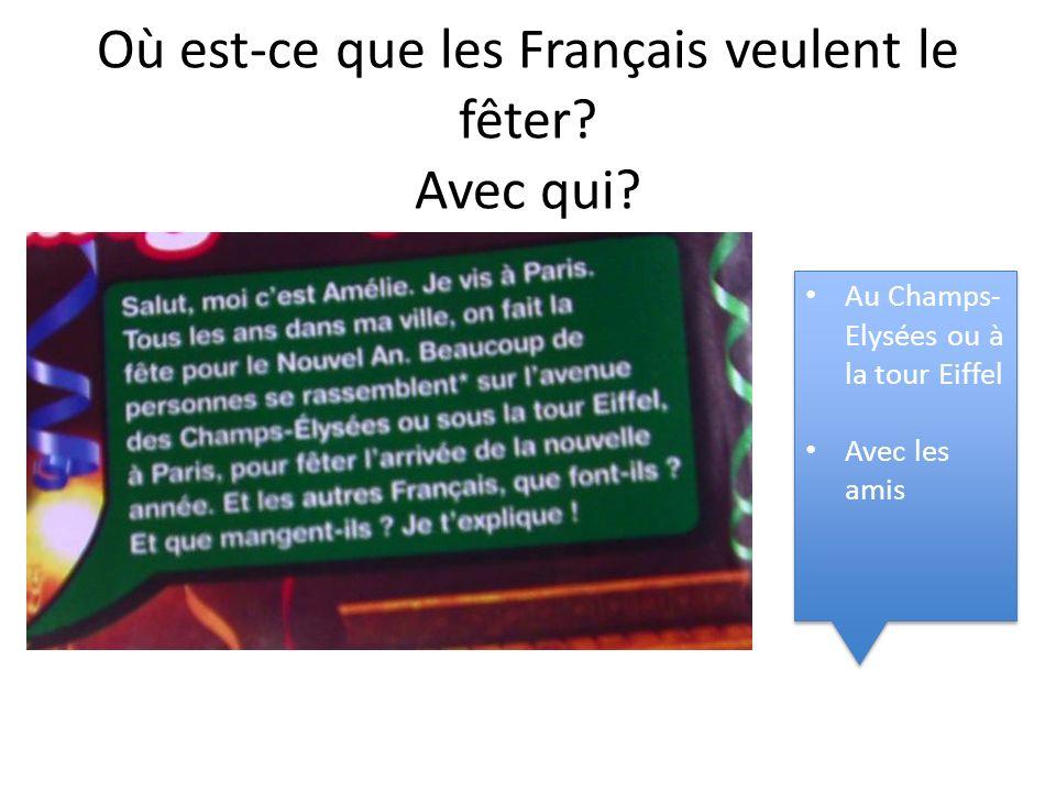 Où est-ce que les Français veulent le fêter Avec qui