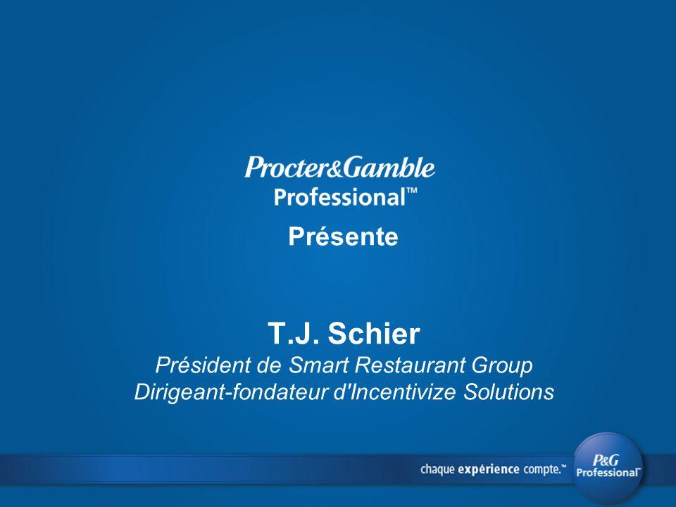 Présente T.J. Schier Président de Smart Restaurant Group Dirigeant-fondateur d Incentivize Solutions