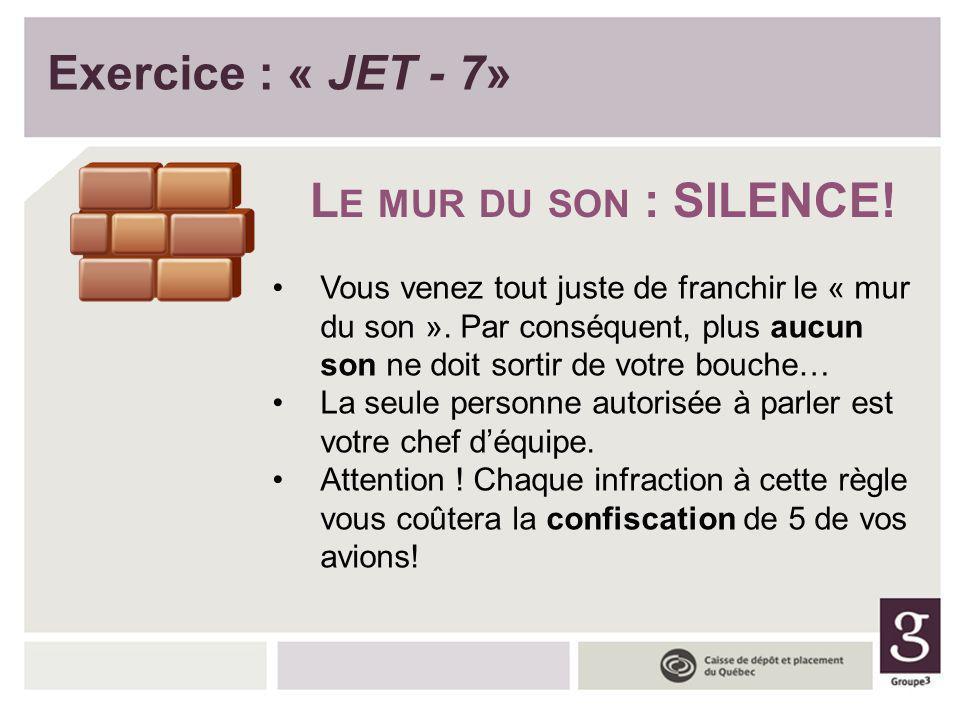 Exercice : « JET - 7» Le mur du son : SILENCE!