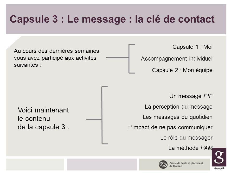 Capsule 3 : Le message : la clé de contact