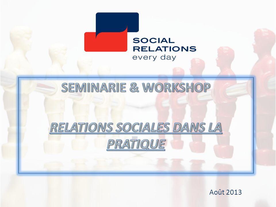 SEMINARIE & WORKSHOP RELATIONS SOCIALES DANS LA PRATIQUE