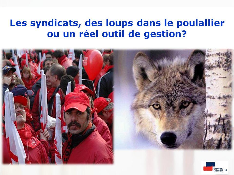 Les syndicats, des loups dans le poulallier ou un réel outil de gestion