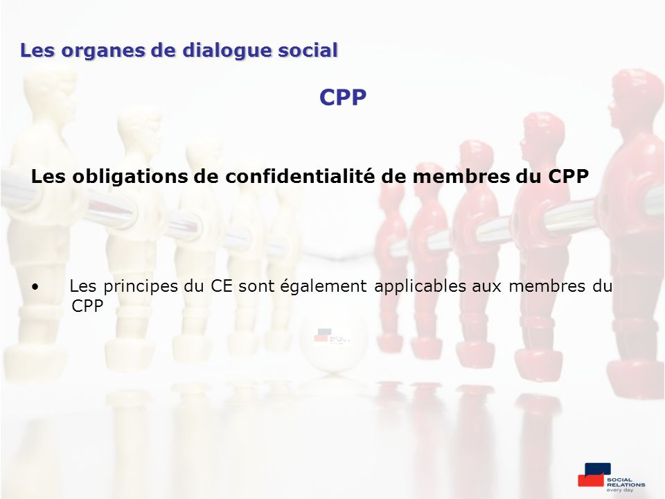 CPP Les organes de dialogue social