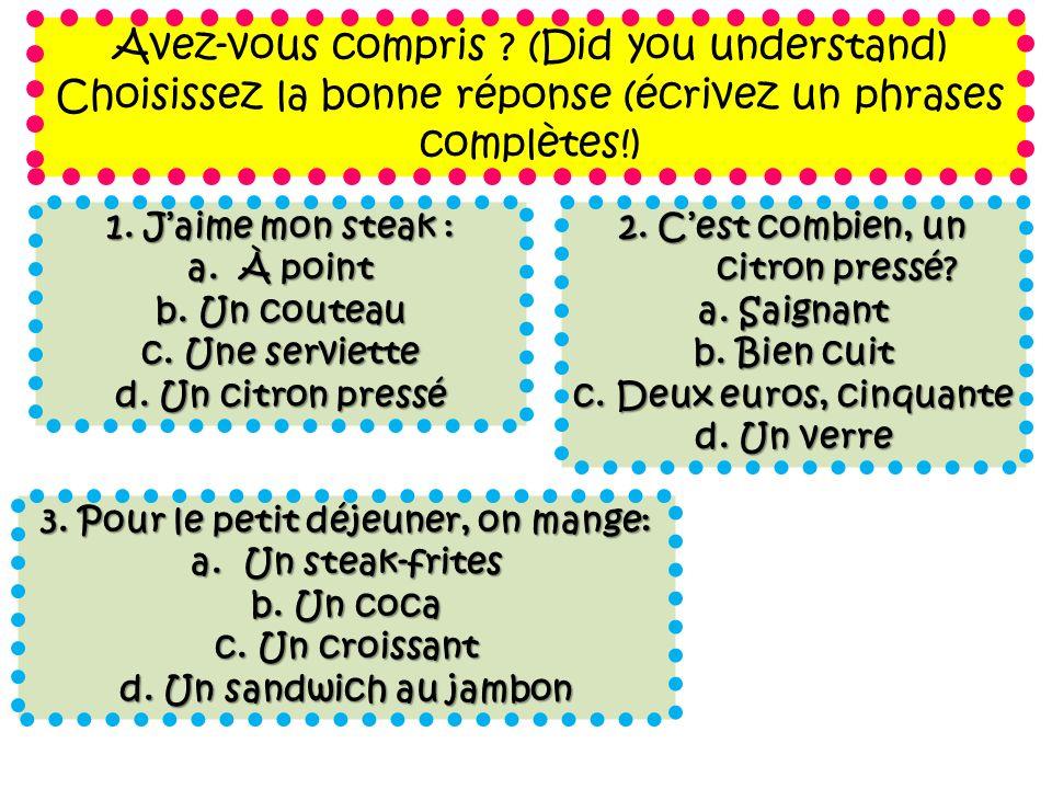 Avez-vous compris (Did you understand)