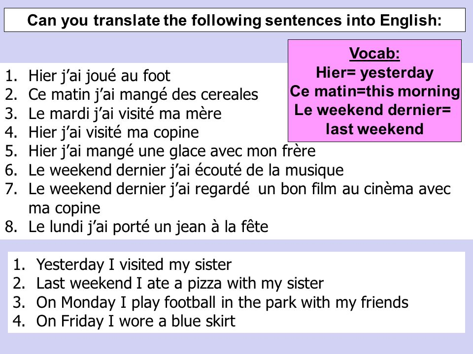 Can you translate the following sentences into English: