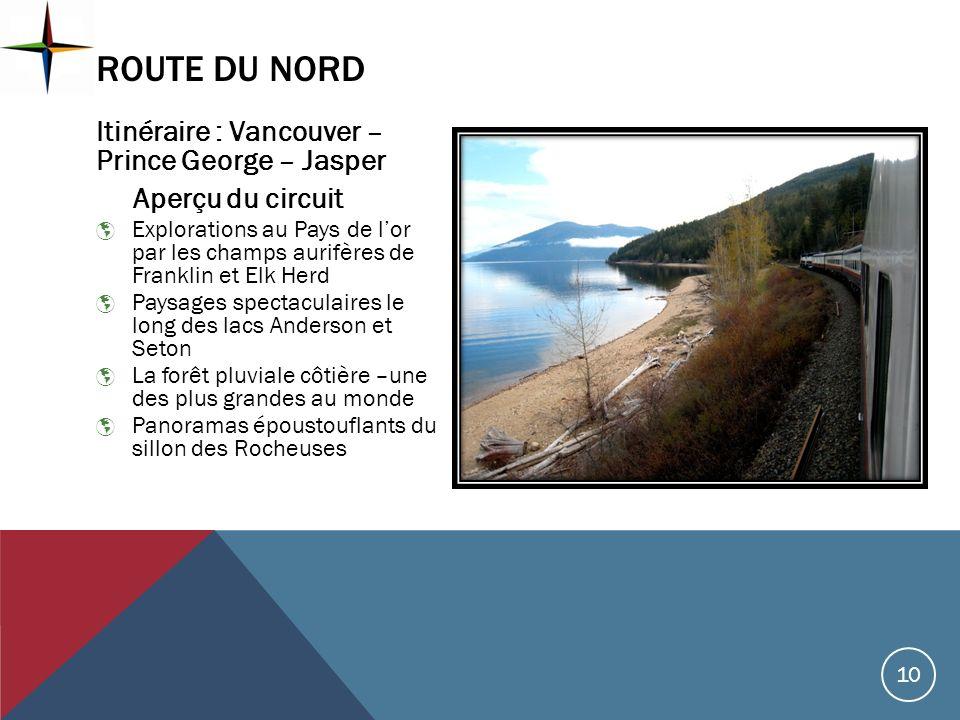 Route du nord Itinéraire : Vancouver – Prince George – Jasper