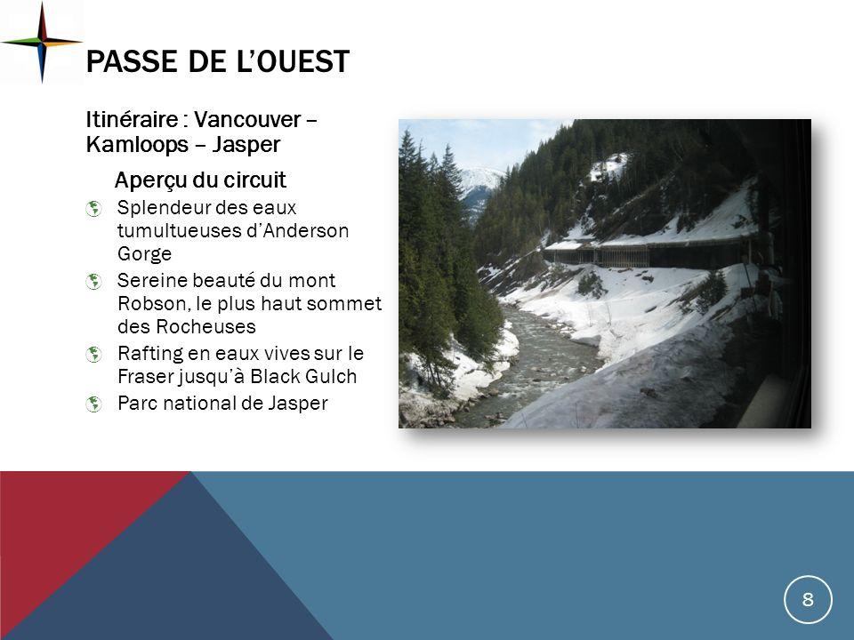 Passe de l'Ouest Itinéraire : Vancouver – Kamloops – Jasper
