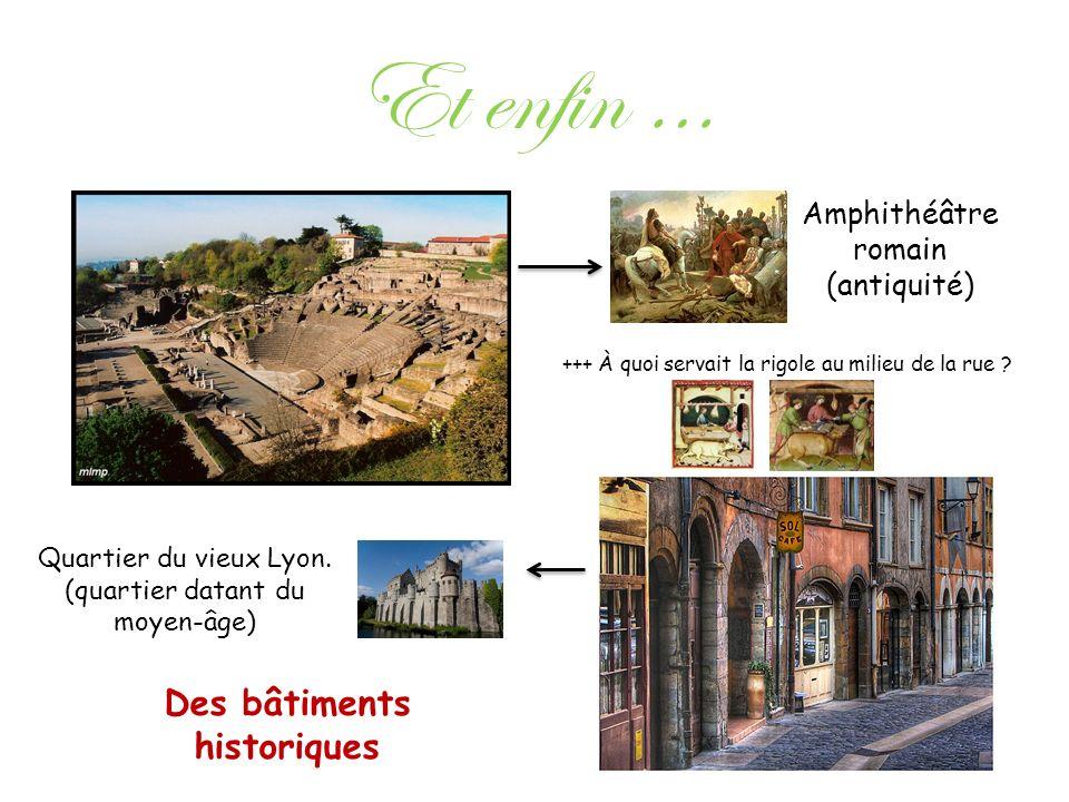 Des bâtiments historiques