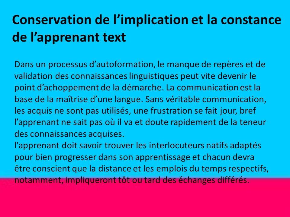 Conservation de l'implication et la constance de l'apprenant text