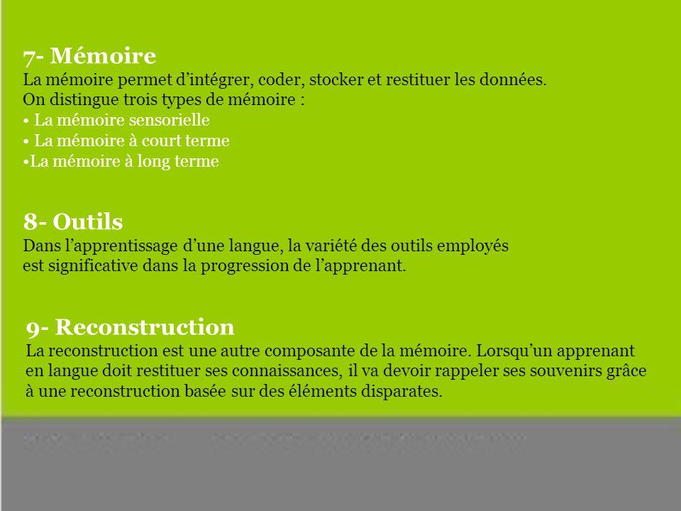 7- Mémoire 8- Outils 9- Reconstruction