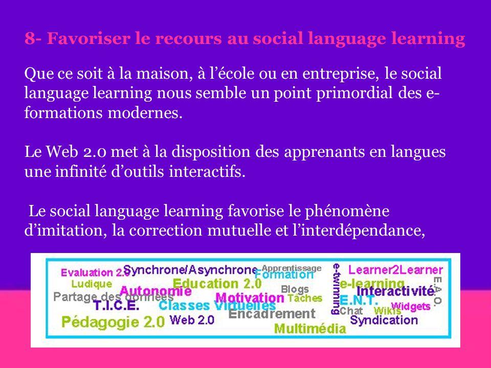 8- Favoriser le recours au social language learning