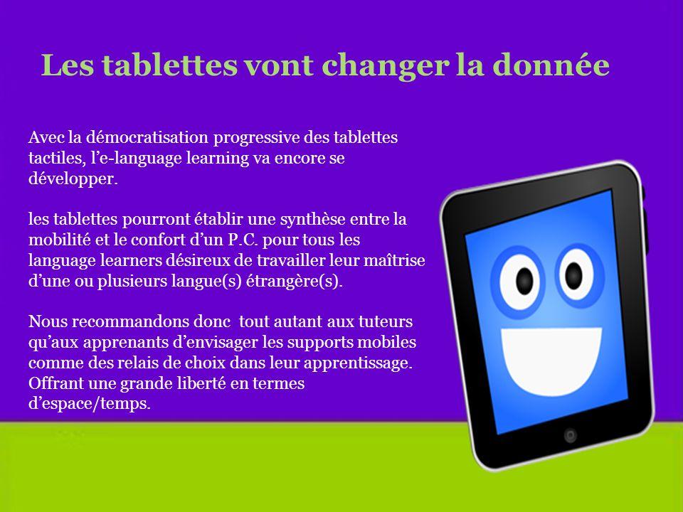 Les tablettes vont changer la donnée