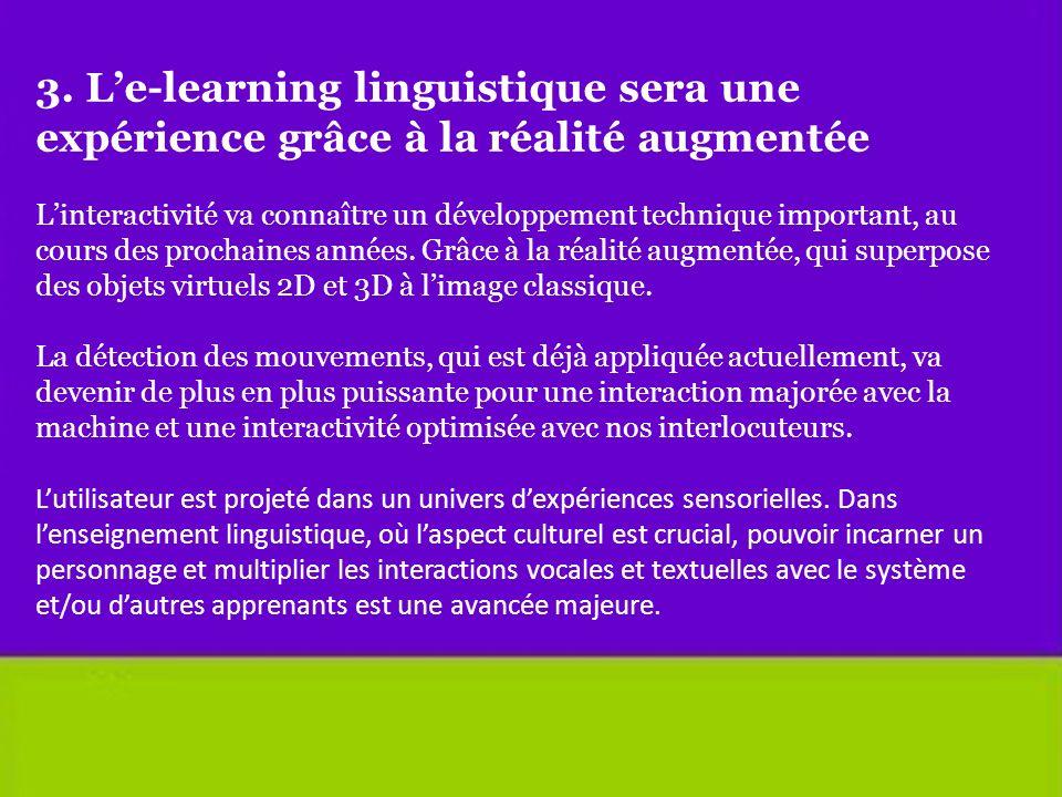 3. L'e-learning linguistique sera une expérience grâce à la réalité augmentée