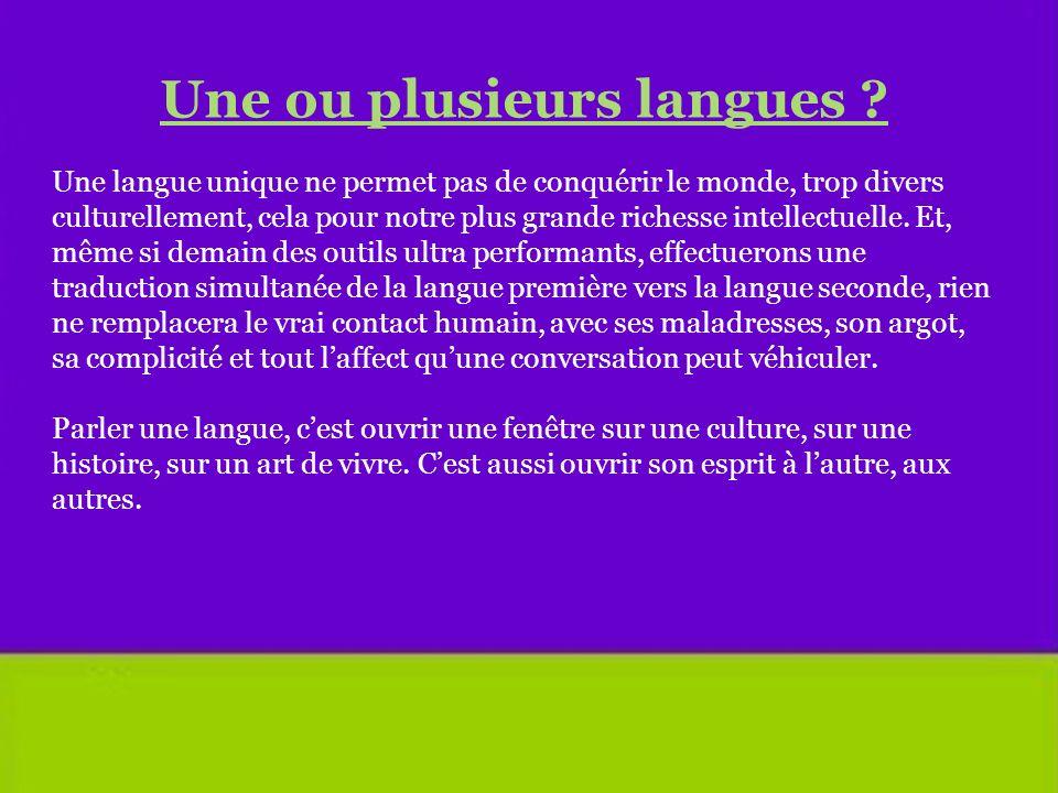 Une ou plusieurs langues