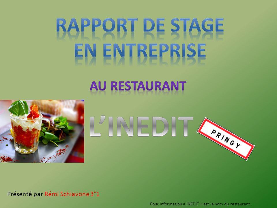 L'INEDIT Rapport de stage En entreprise au restaurant