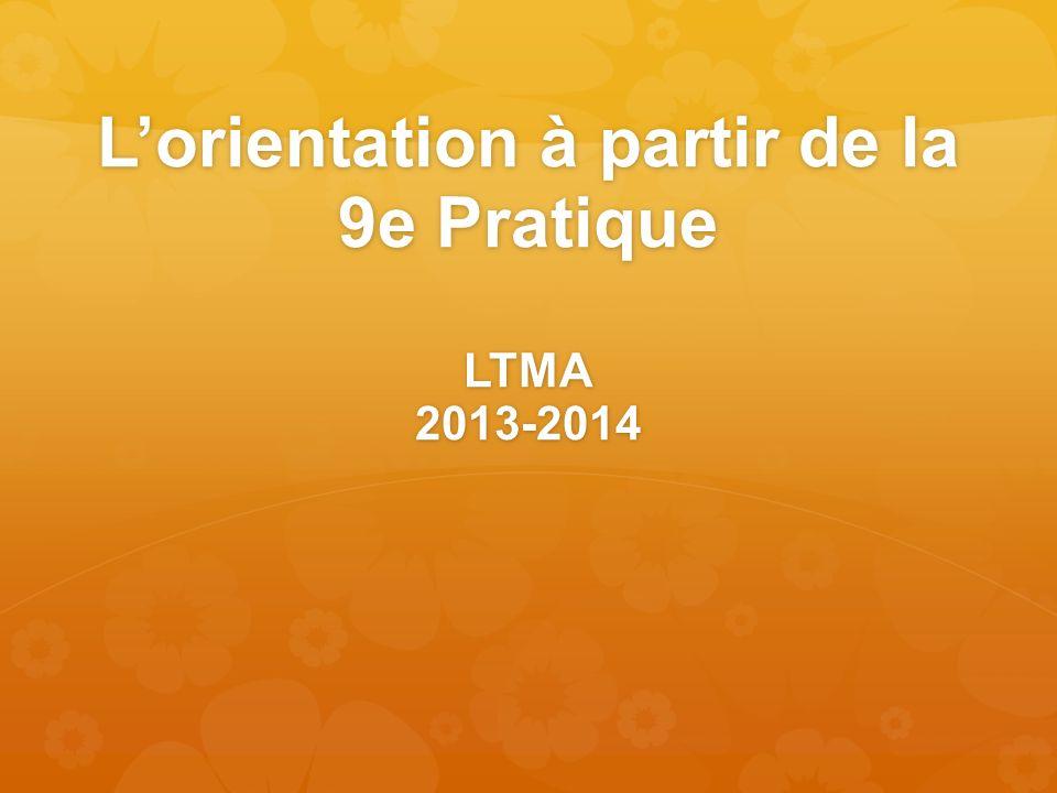 L'orientation à partir de la 9e Pratique LTMA 2013-2014