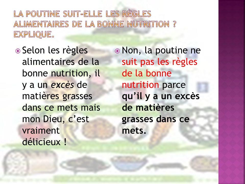 La poutine suit-elle les règles alimentaires de la bonne nutrition