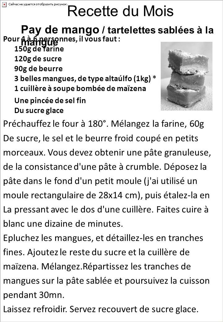 Recette du Mois Pay de mango / tartelettes sablées à la mangue