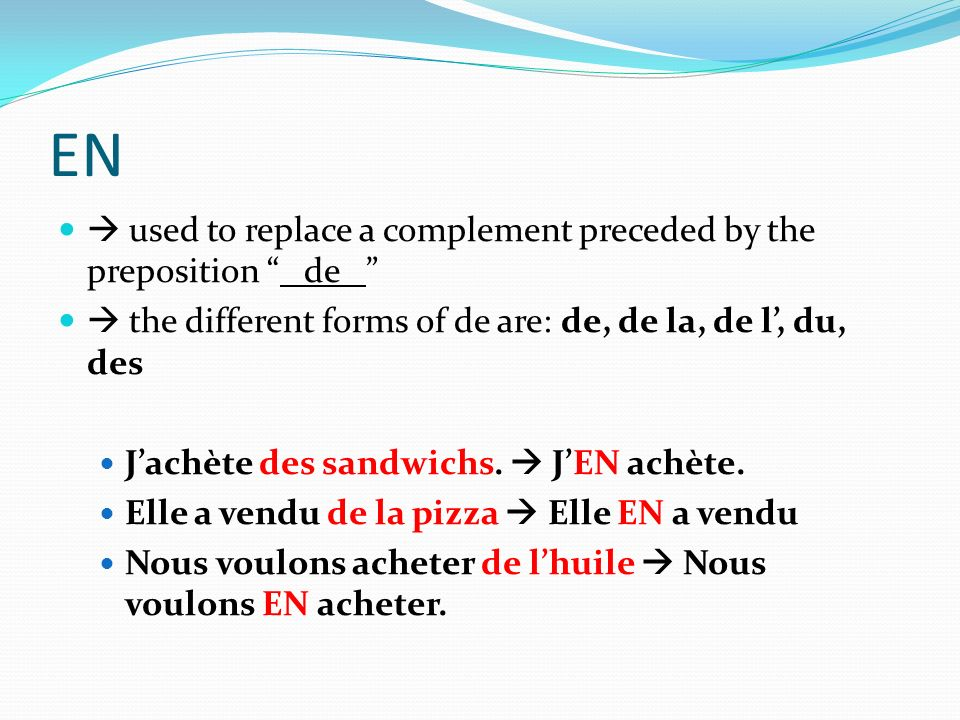 EN  used to replace a complement preceded by the preposition de