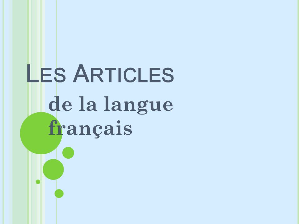 Les Articles de la langue français