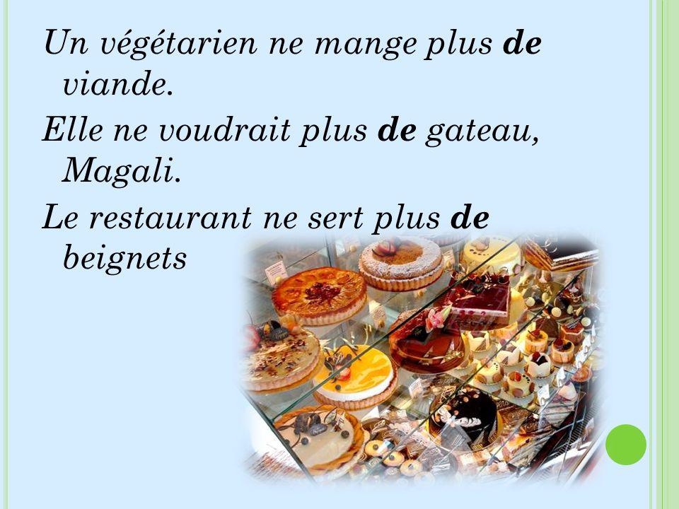 Un végétarien ne mange plus de viande