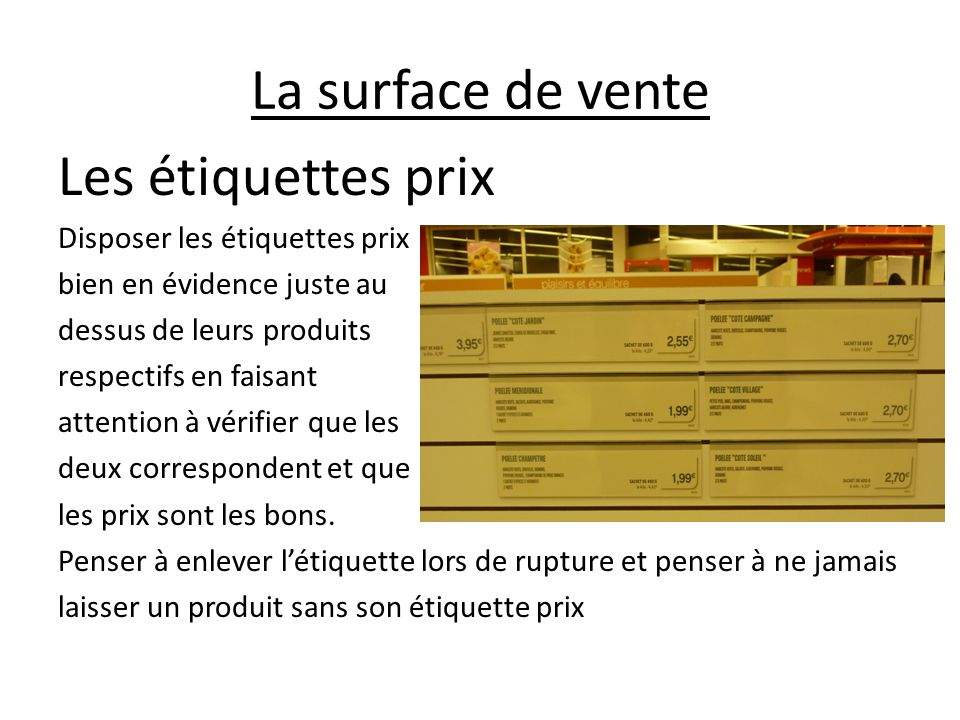 La surface de vente Les étiquettes prix Disposer les étiquettes prix