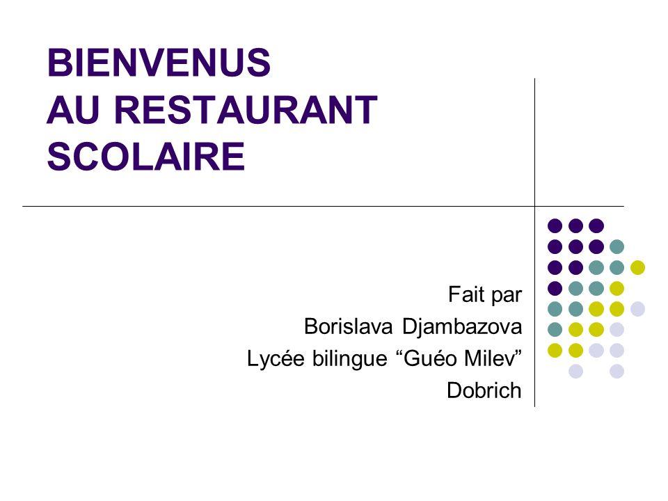 BIENVENUS AU RESTAURANT SCOLAIRE