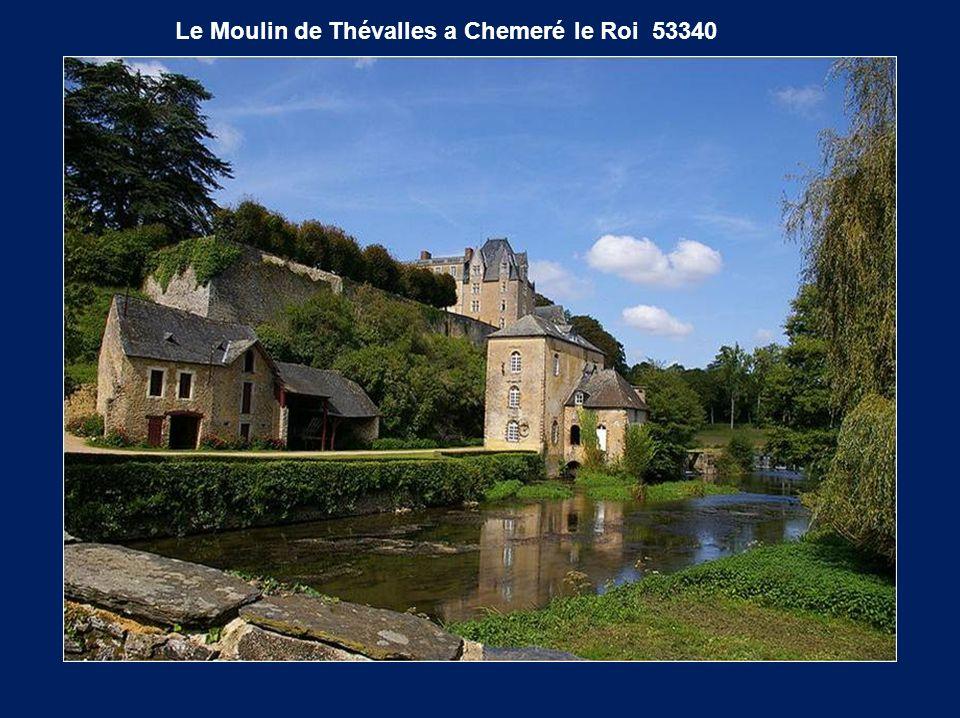 Le Moulin de Thévalles a Chemeré le Roi 53340