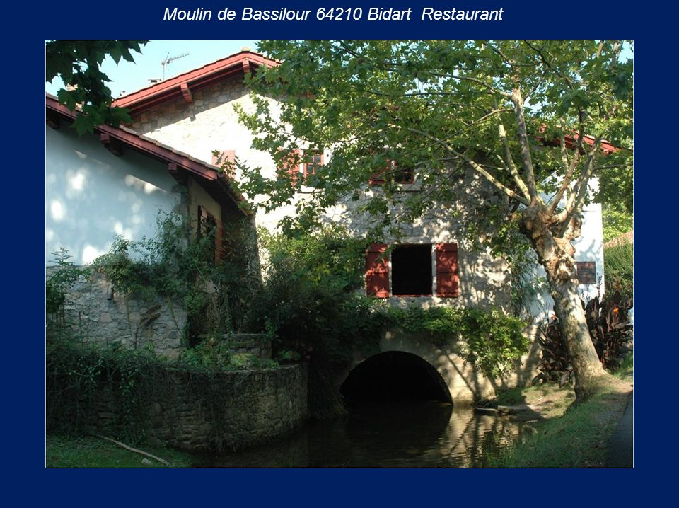 Moulin de Bassilour 64210 Bidart Restaurant