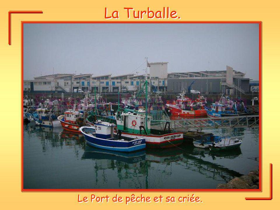 Le Port de pêche et sa criée.
