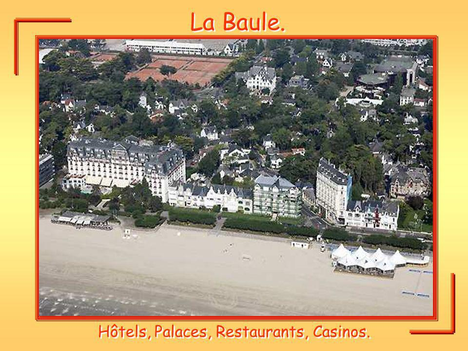 Hôtels, Palaces, Restaurants, Casinos.