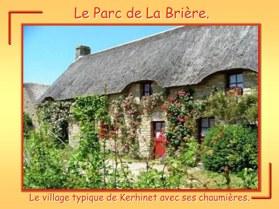 Le village typique de Kerhinet avec ses chaumières.