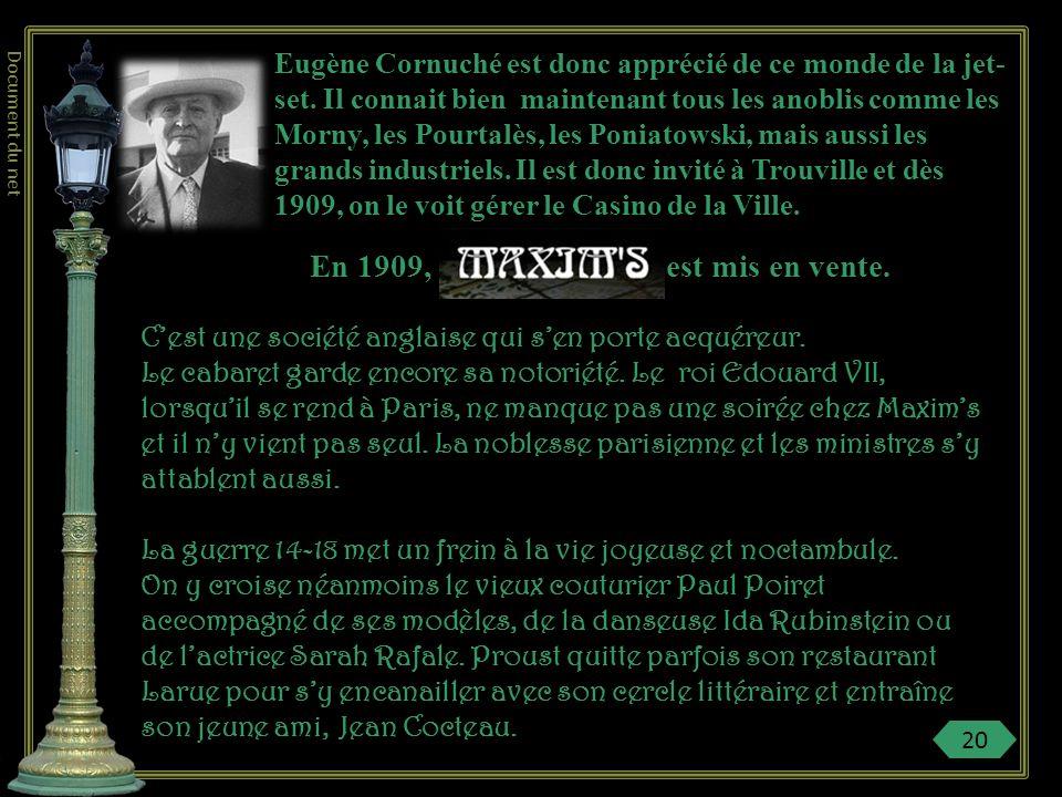 Eugène Cornuché est donc apprécié de ce monde de la jet-set