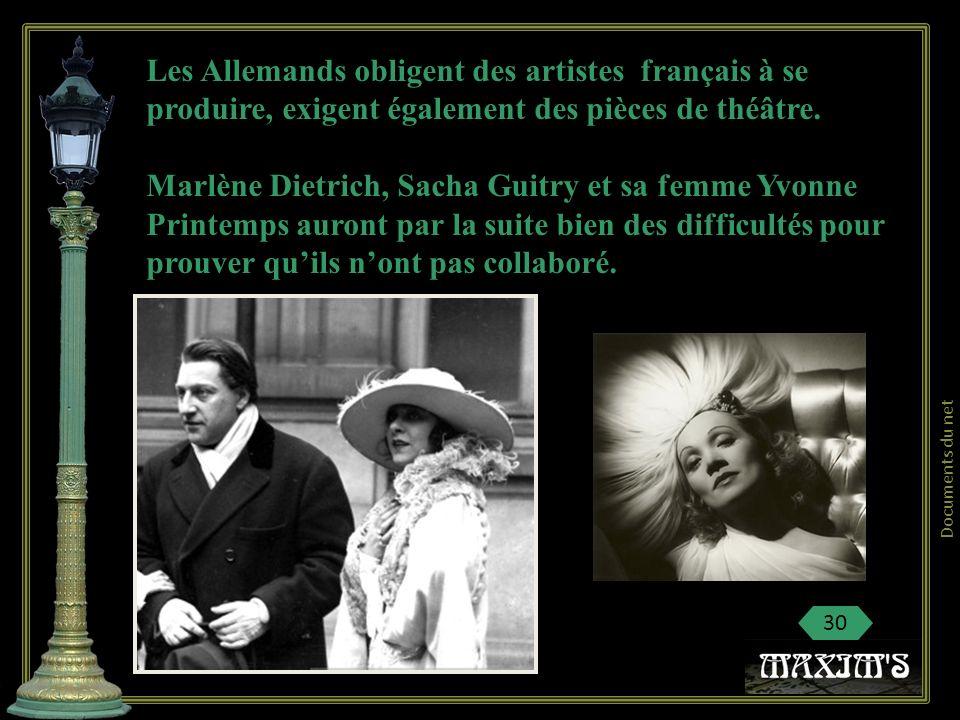 Les Allemands obligent des artistes français à se produire, exigent également des pièces de théâtre.