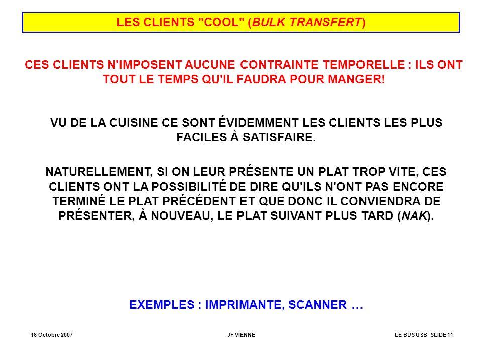 LES CLIENTS COOL (BULK TRANSFERT) EXEMPLES : IMPRIMANTE, SCANNER …
