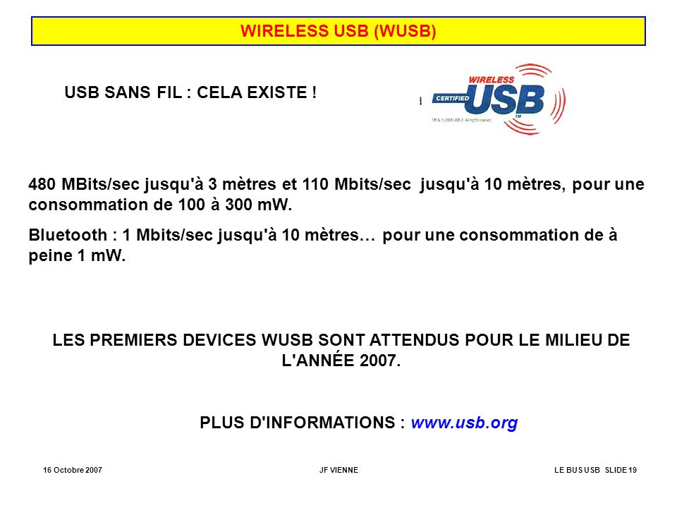 PLUS D INFORMATIONS : www.usb.org