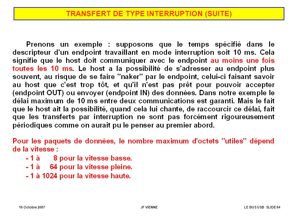 TRANSFERT DE TYPE INTERRUPTION (SUITE)