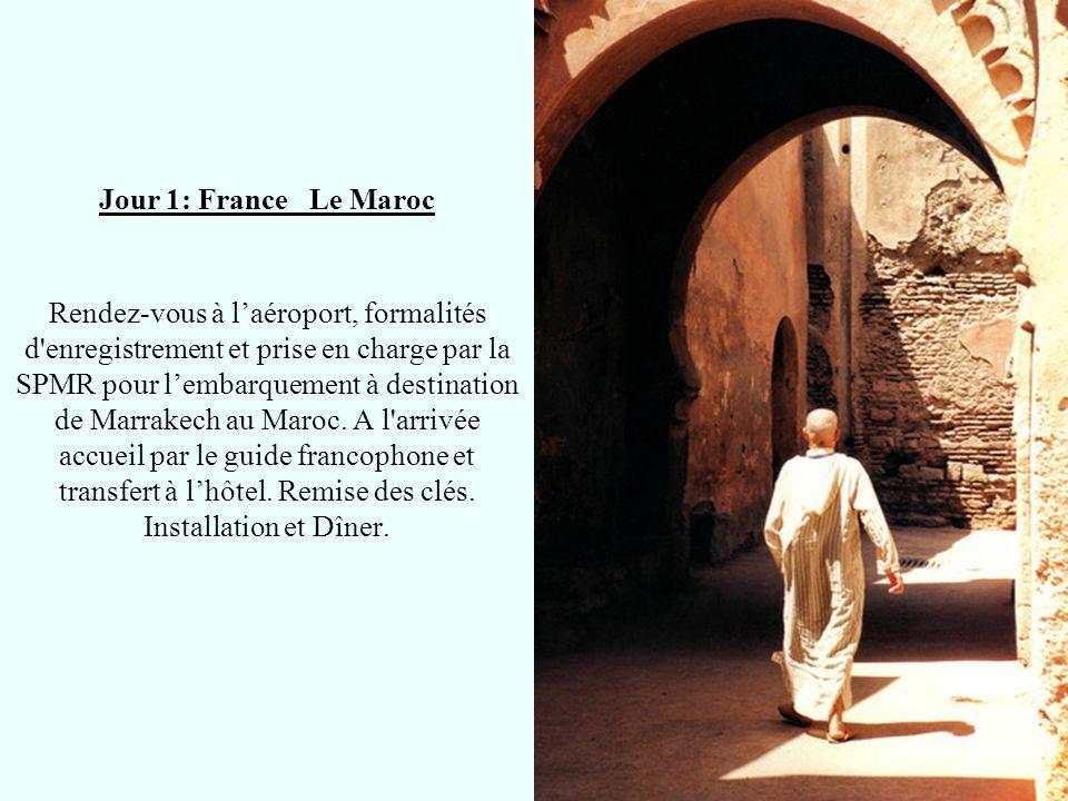 Jour 1: France Le Maroc Rendez-vous à l'aéroport, formalités d enregistrement et prise en charge par la SPMR pour l'embarquement à destination de Marrakech au Maroc.