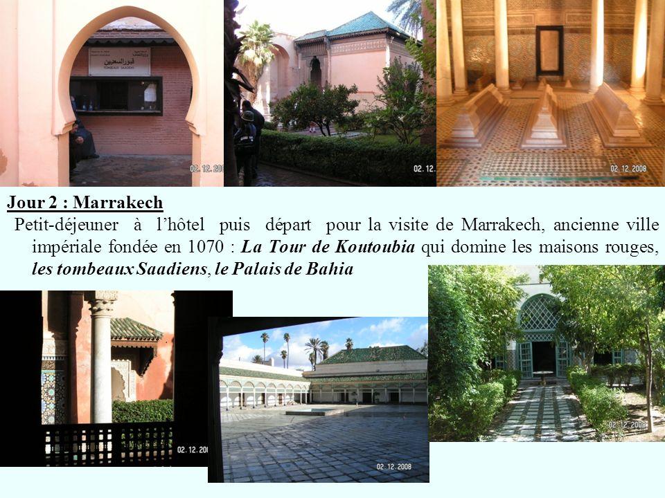 Jour 2 : Marrakech
