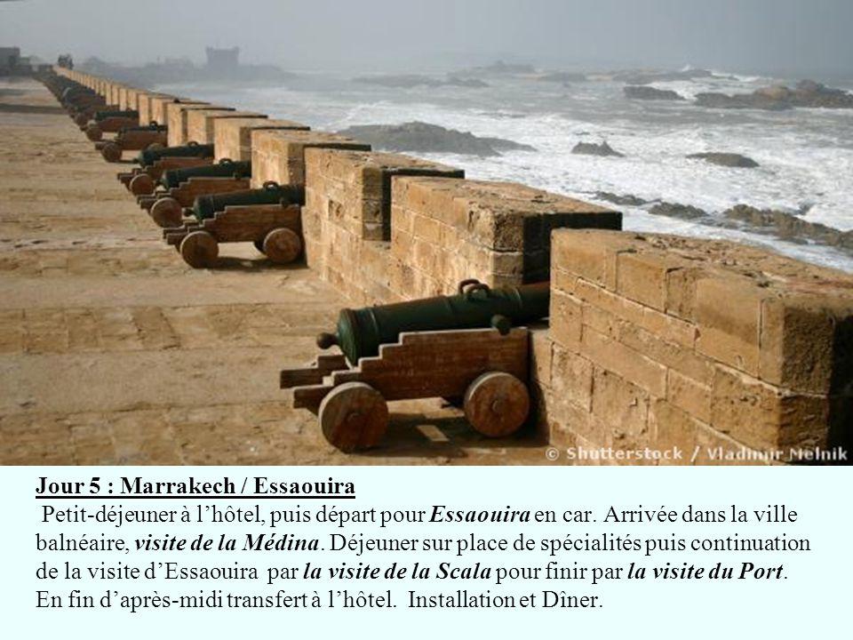 Jour 5 : Marrakech / Essaouira Petit-déjeuner à l'hôtel, puis départ pour Essaouira en car.