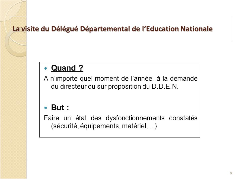 La visite du Délégué Départemental de l'Education Nationale