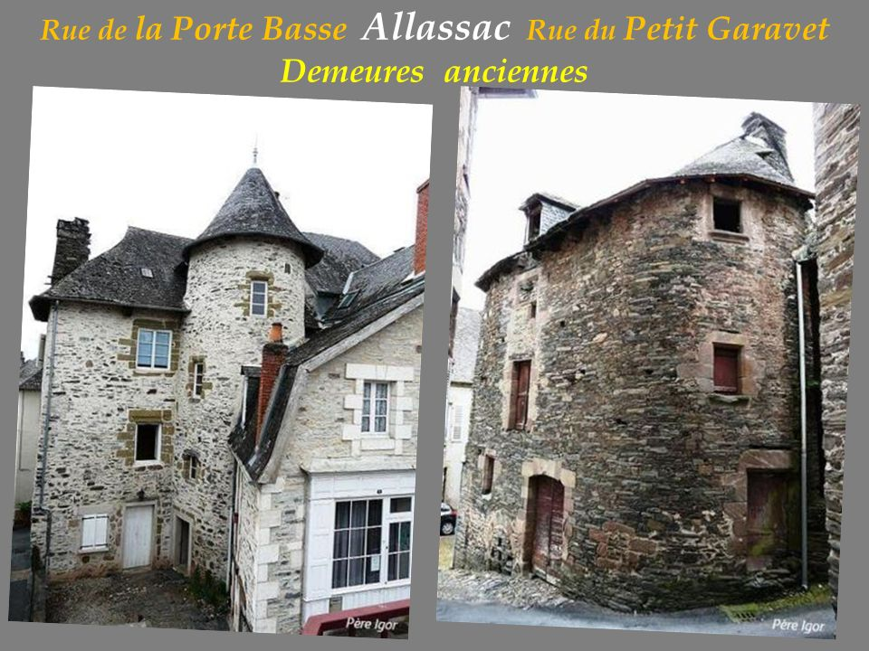 Rue de la Porte Basse Allassac Rue du Petit Garavet Demeures anciennes