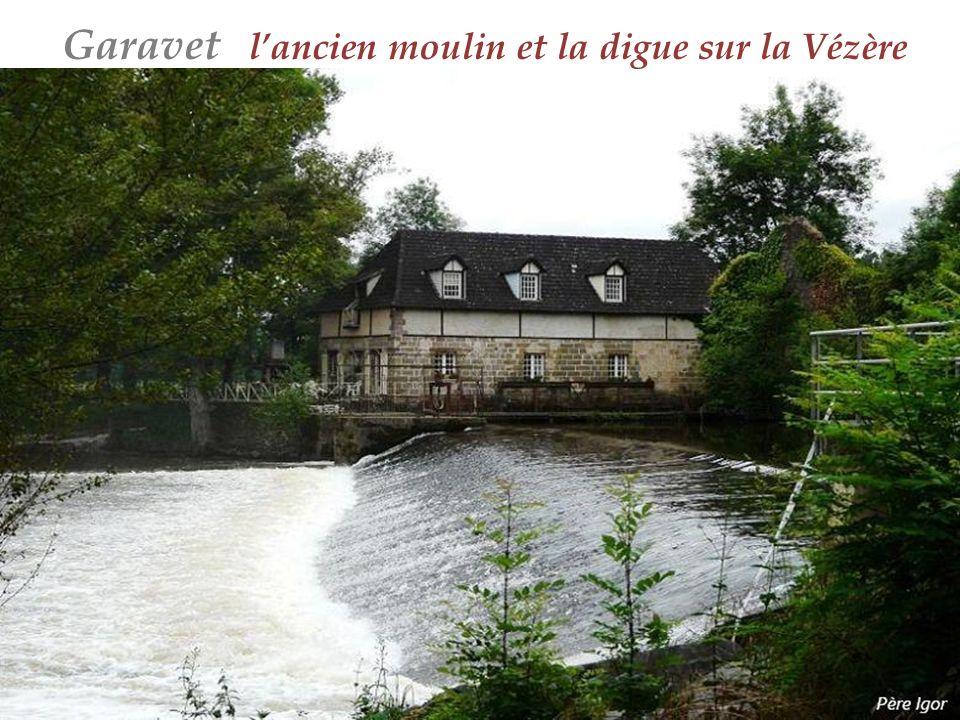 Garavet l'ancien moulin et la digue sur la Vézère
