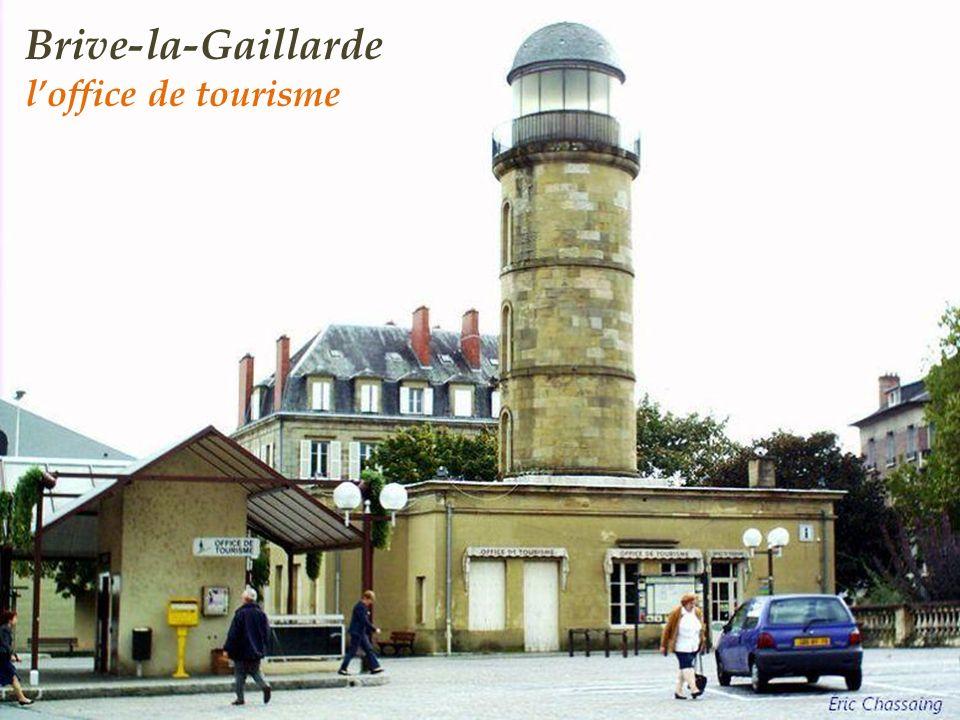 Brive-la-Gaillarde l'office de tourisme