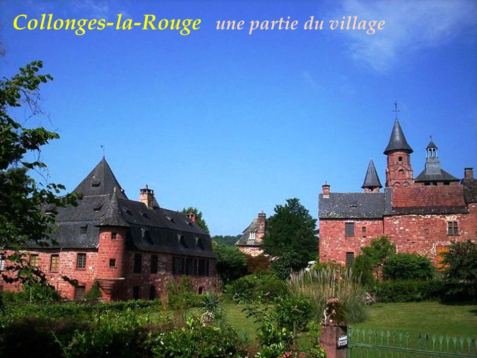 Collonges-la-Rouge une partie du village