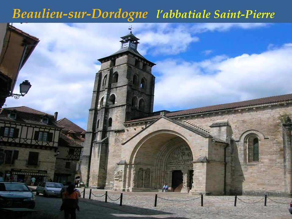 Beaulieu-sur-Dordogne l'abbatiale Saint-Pierre