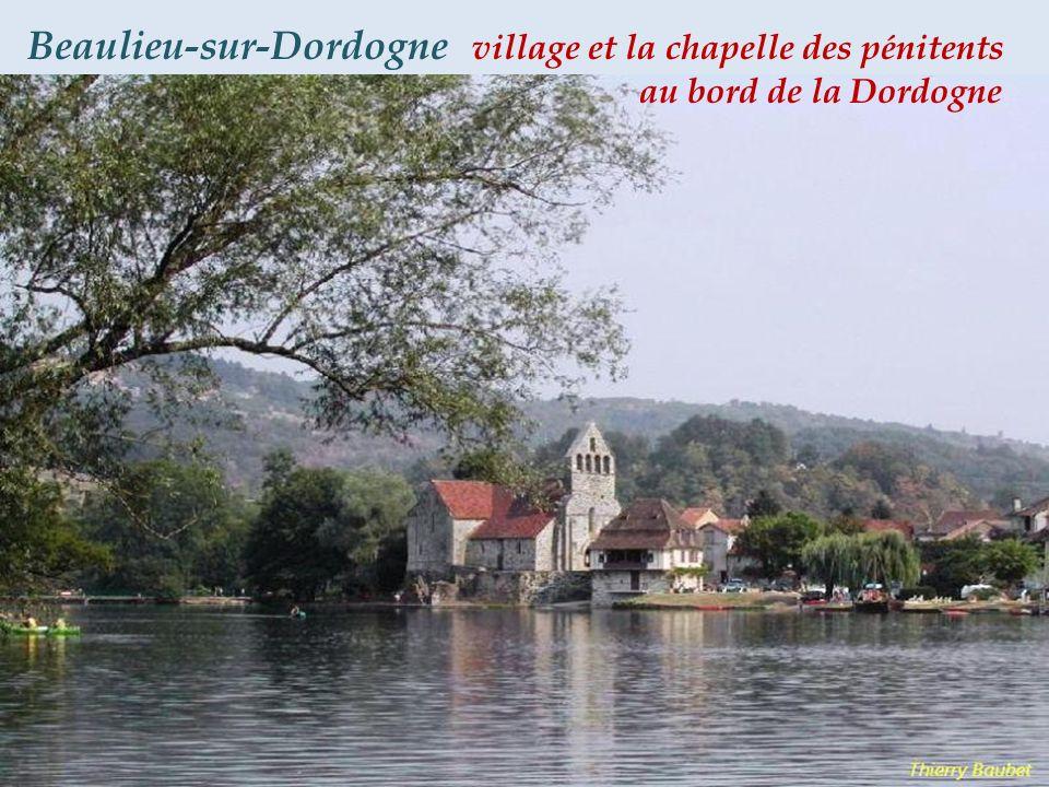 Beaulieu-sur-Dordogne village et la chapelle des pénitents