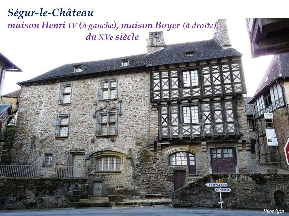 Ségur-le-Château maison Henri IV (à gauche), maison Boyer (à droite),