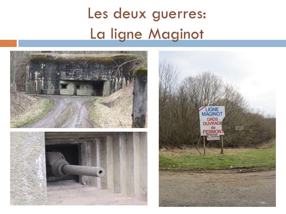 Les deux guerres: La ligne Maginot